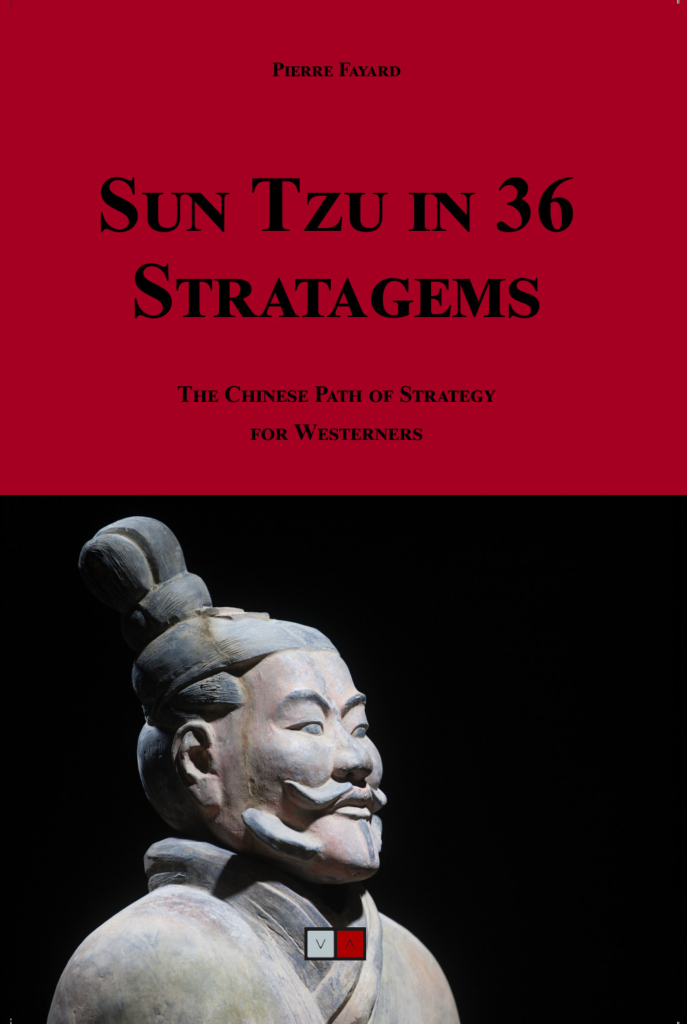 """36 traditional Chinese stratagems adapted to """"corporate warriors"""""""